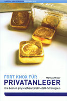 Fort Knox für Privatanleger