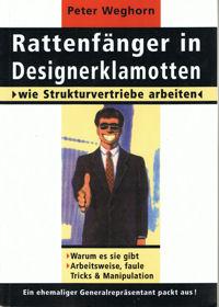 Rattenfänger in Designerklamotten