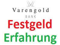 Varengold Festgeld-Erfahrung